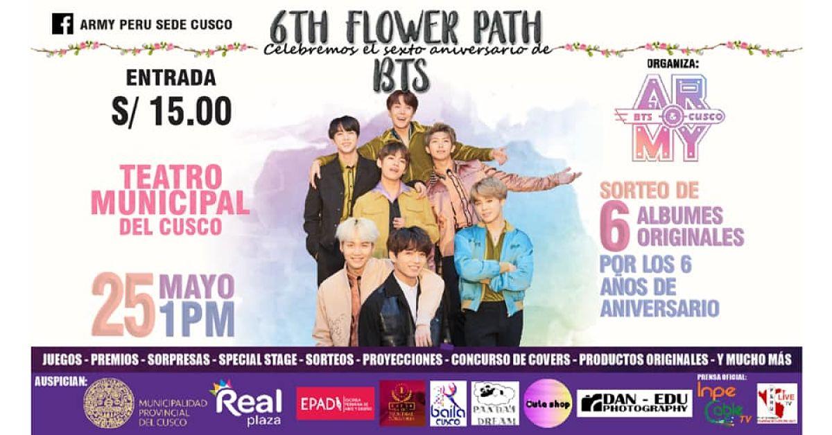 6TH FLOWER PATH | VI Aniversario de BTS - Organizado por ARMY Perú Sede Cusco